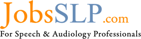 JobsSLP.com is an online job board for speech and audiology professionals including speech-language pathologist, audiologist, instructors and others from the SLP community.